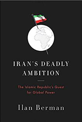 Cover of Iran's Deadly Ambition